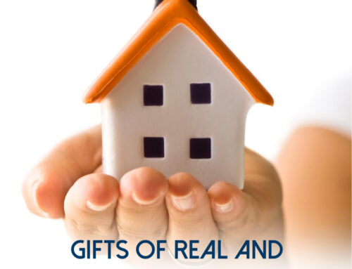 Gifts of Real and Personal Property
