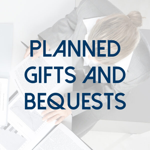 Planned Gifts